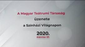 Embedded thumbnail for A Magyar Teátrumi Társaság videóüzenete a Színházi Világnap alkalmából.